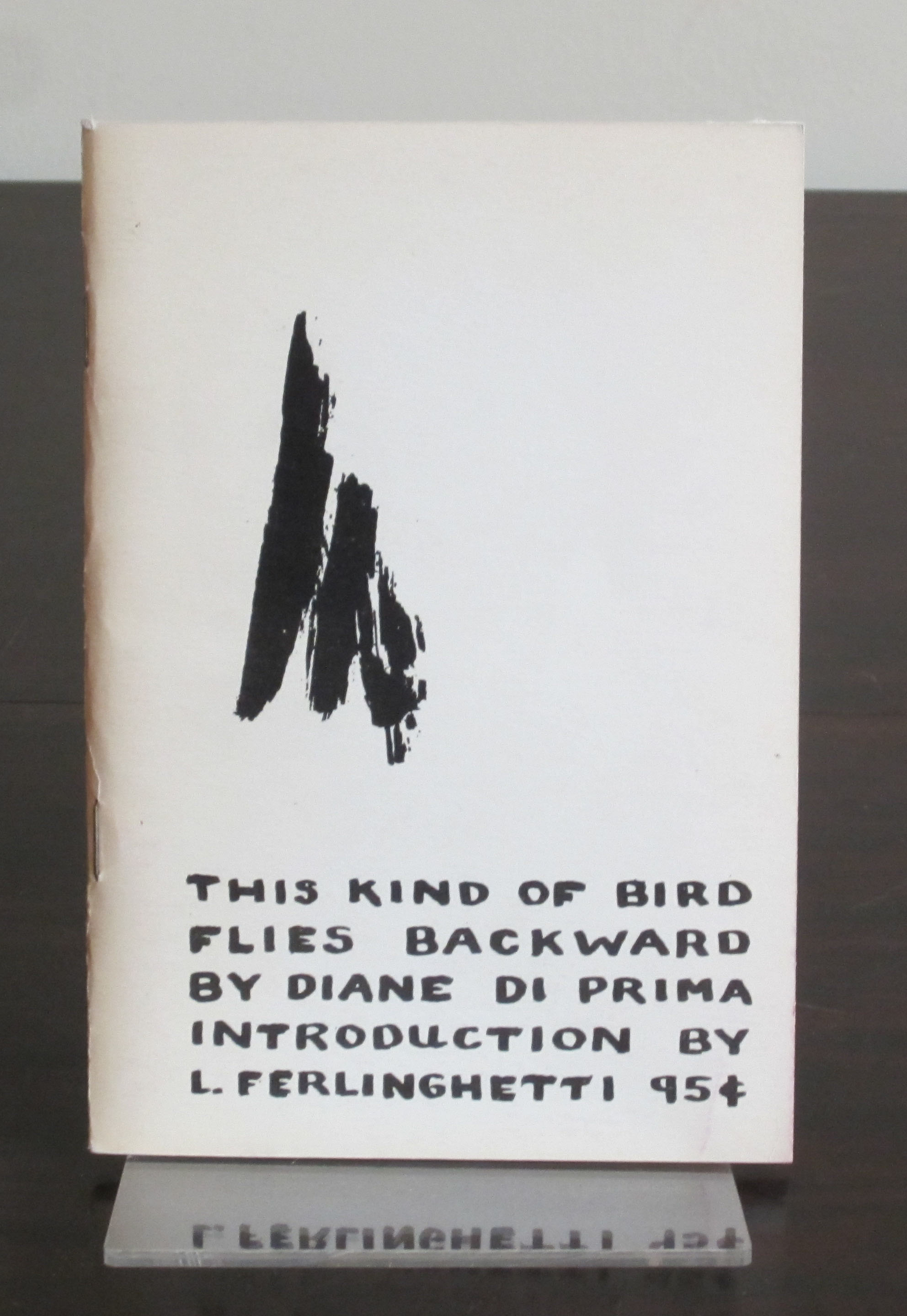 Cover of Diane Di Prima, Diane's This Kind of Bird Flies Backward, 1958. (PS3507.I68 T48 1958. Gift of Marvin Tatum. Photograph by Petrina Jackson).