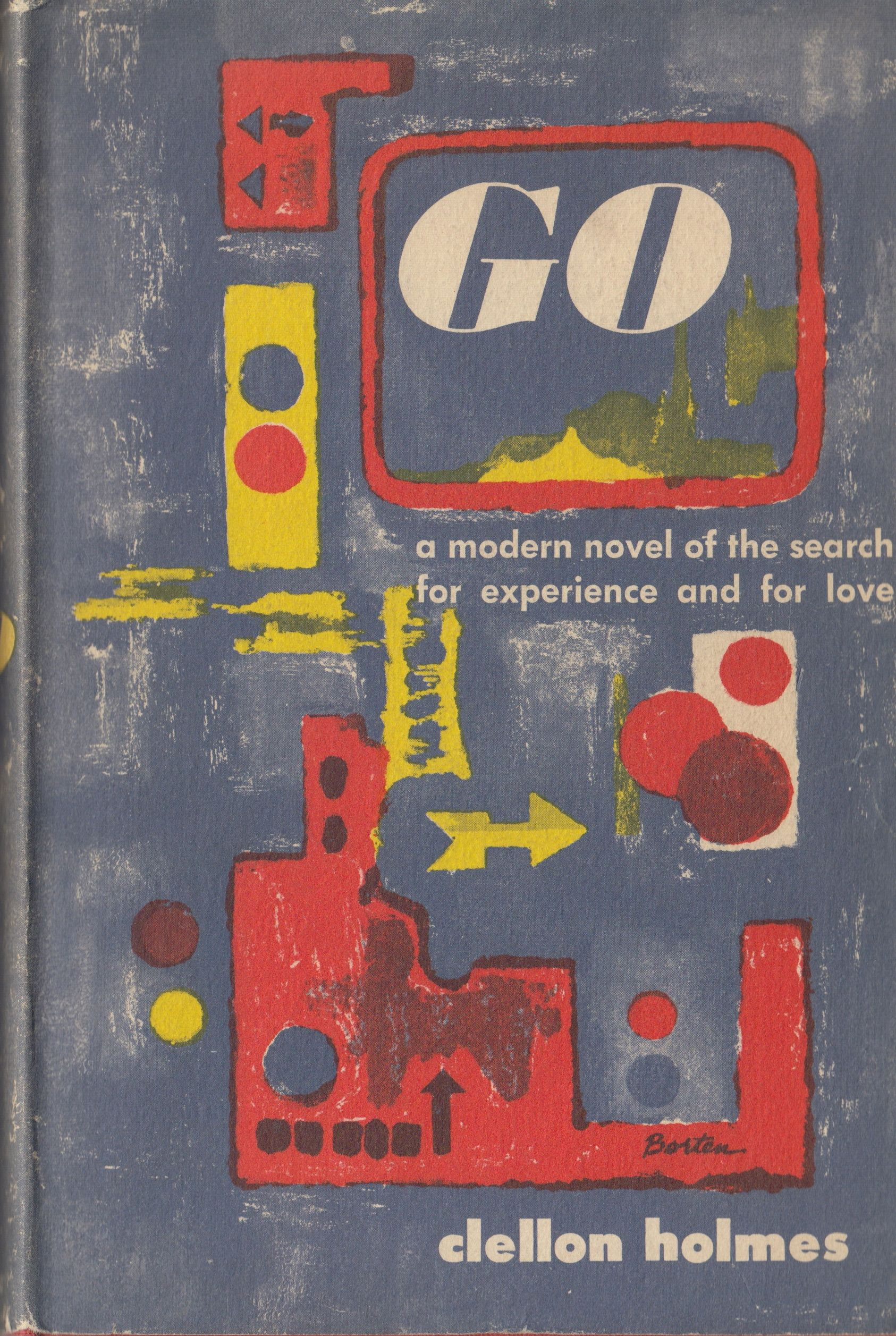 First edition of Go: A Modern Novel of the Search and Experience for Love by (John) Clellon Holmes. (PS3558 .03594 G6 .1952. Clifton Waller Barrett Library of American Literature. Image by Petrina Jackson)
