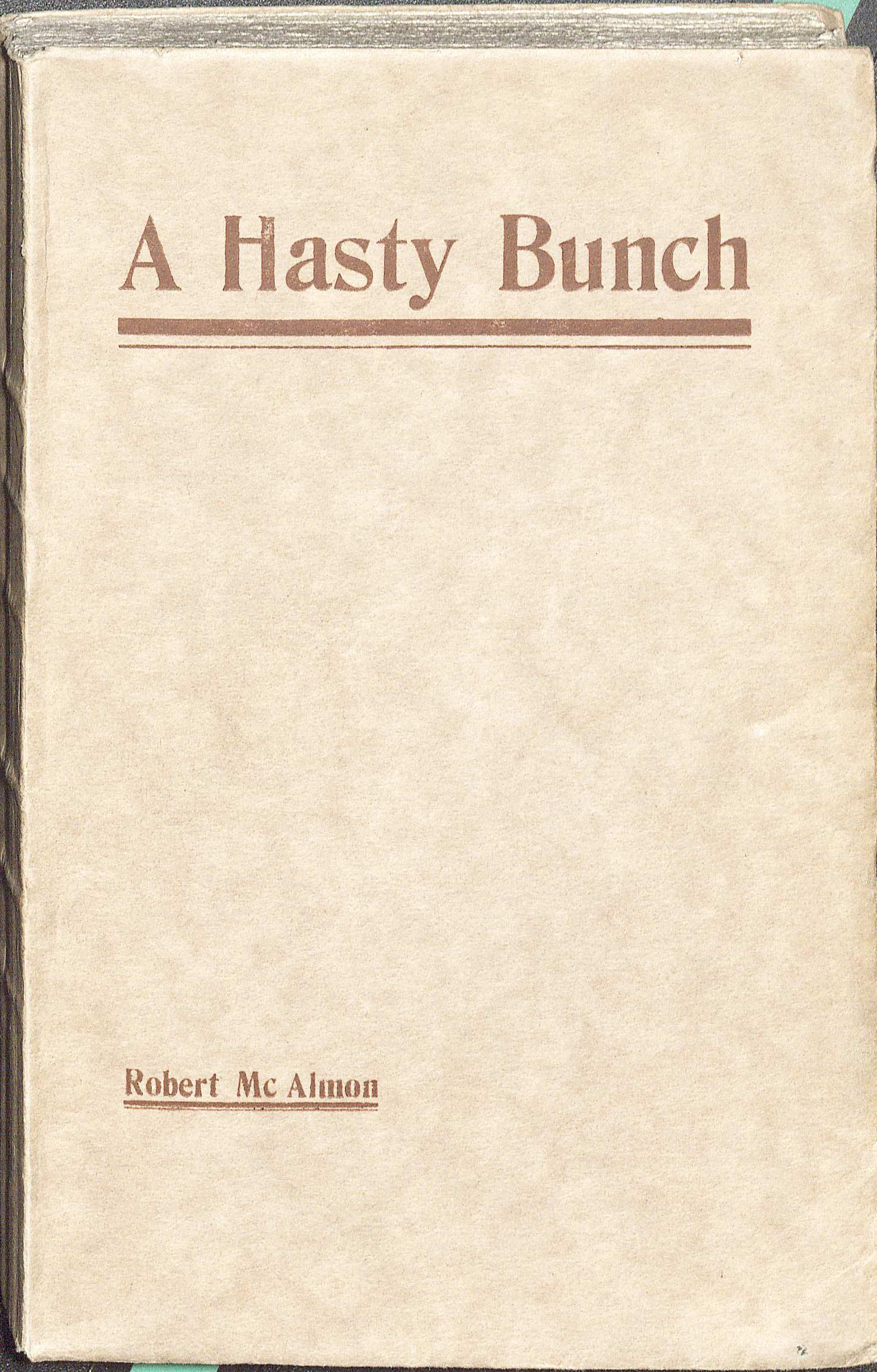 A Hasty Bunch (PS3525 .A1143H3 1922. Clifton Waller Barrett Library of American Literature. Image by Petrina Jackson)