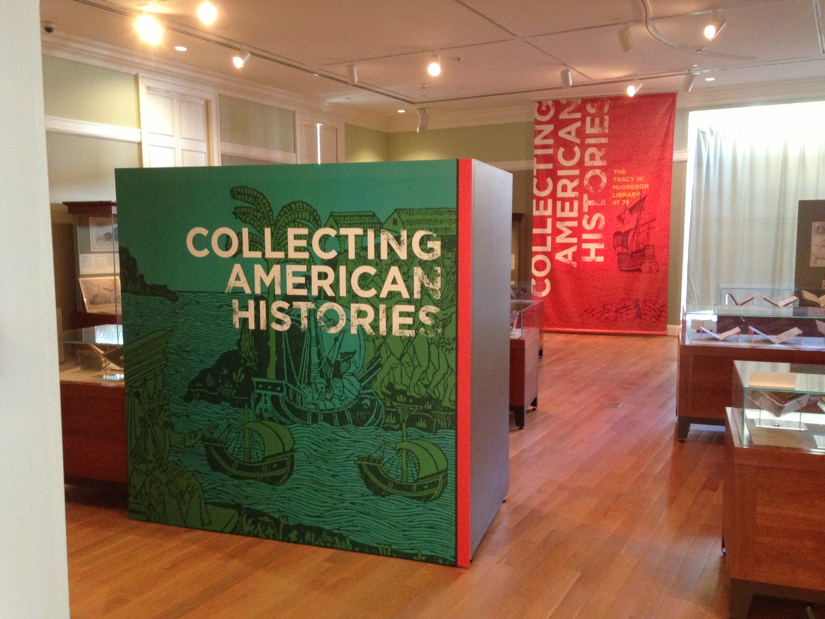 Entering the exhibition, Collecting American Histories: The Tracy W. McGregor Library at 75.