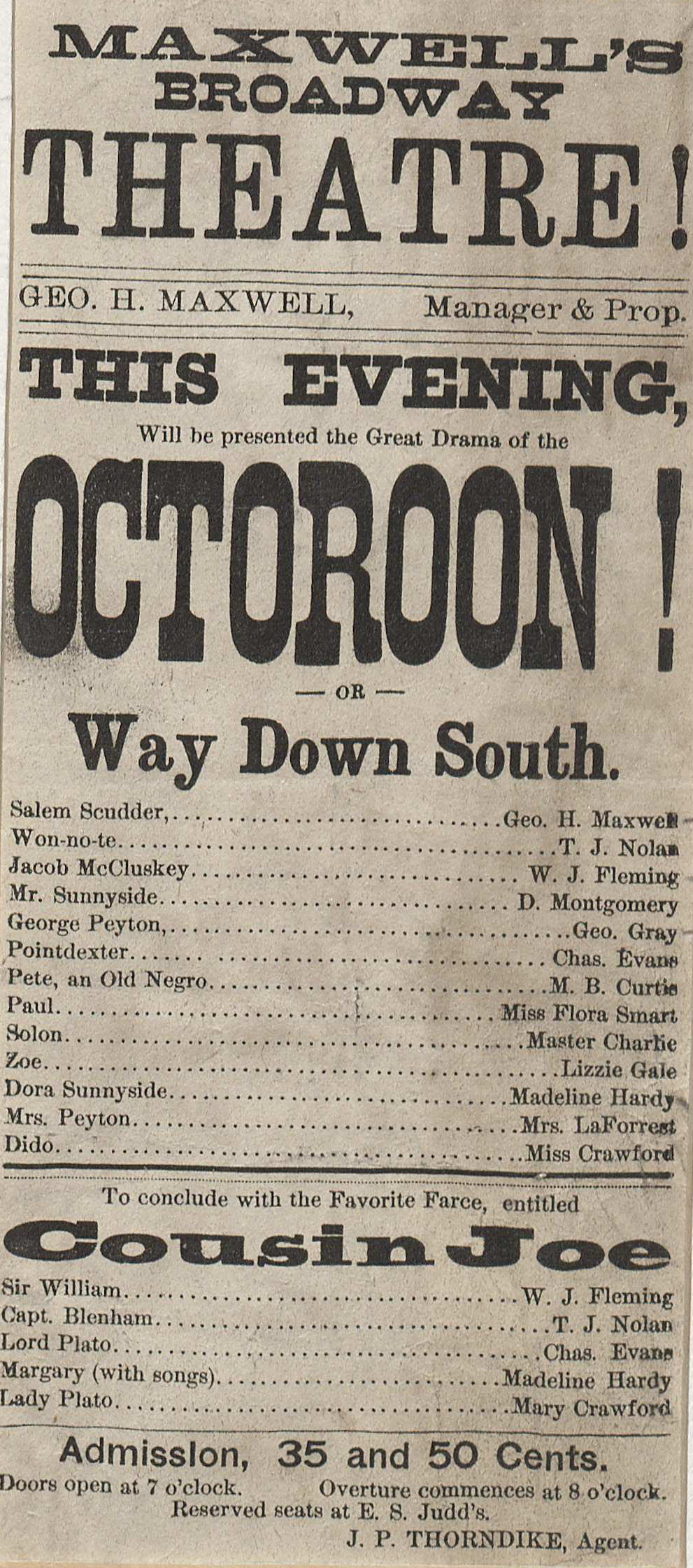 Maxwell's Broadway Theatre!...this evening will be presented the great drama of the Octoroom! or Way Down South (Broadside 65. Image by Petrina Jackson)