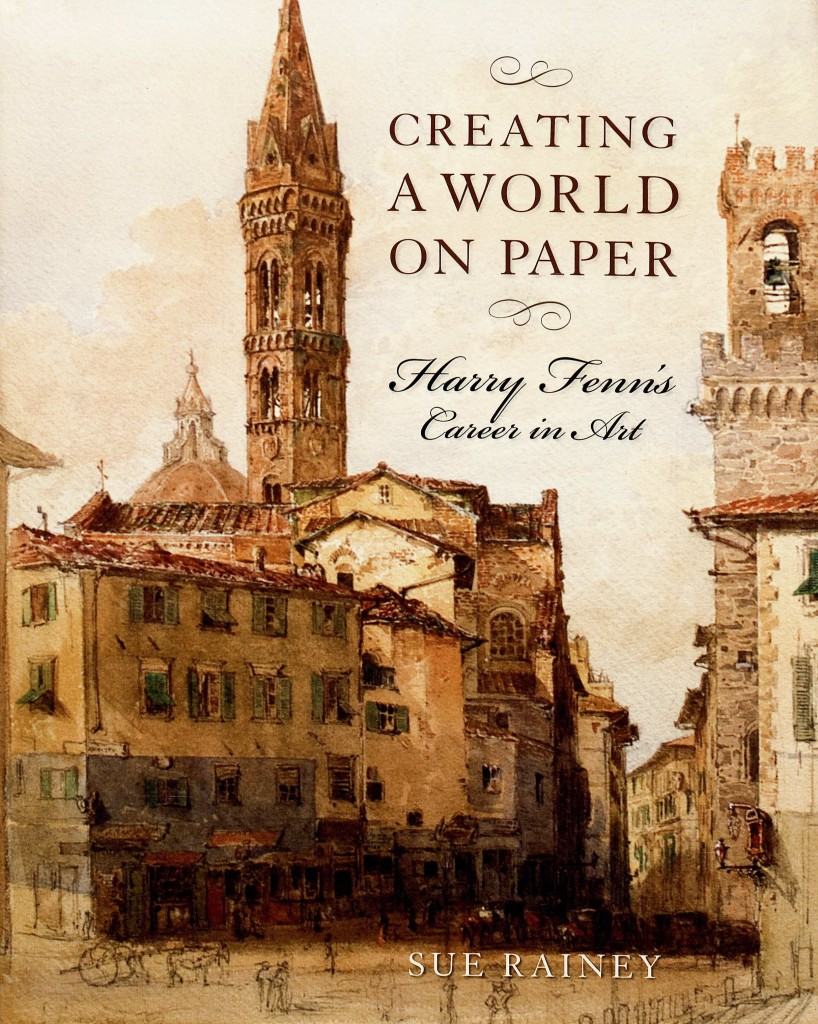 Sue Rainey's Creating  a World on Paper: Harry Fenn's Career in Art (University of Massachussetts Press, 2013)