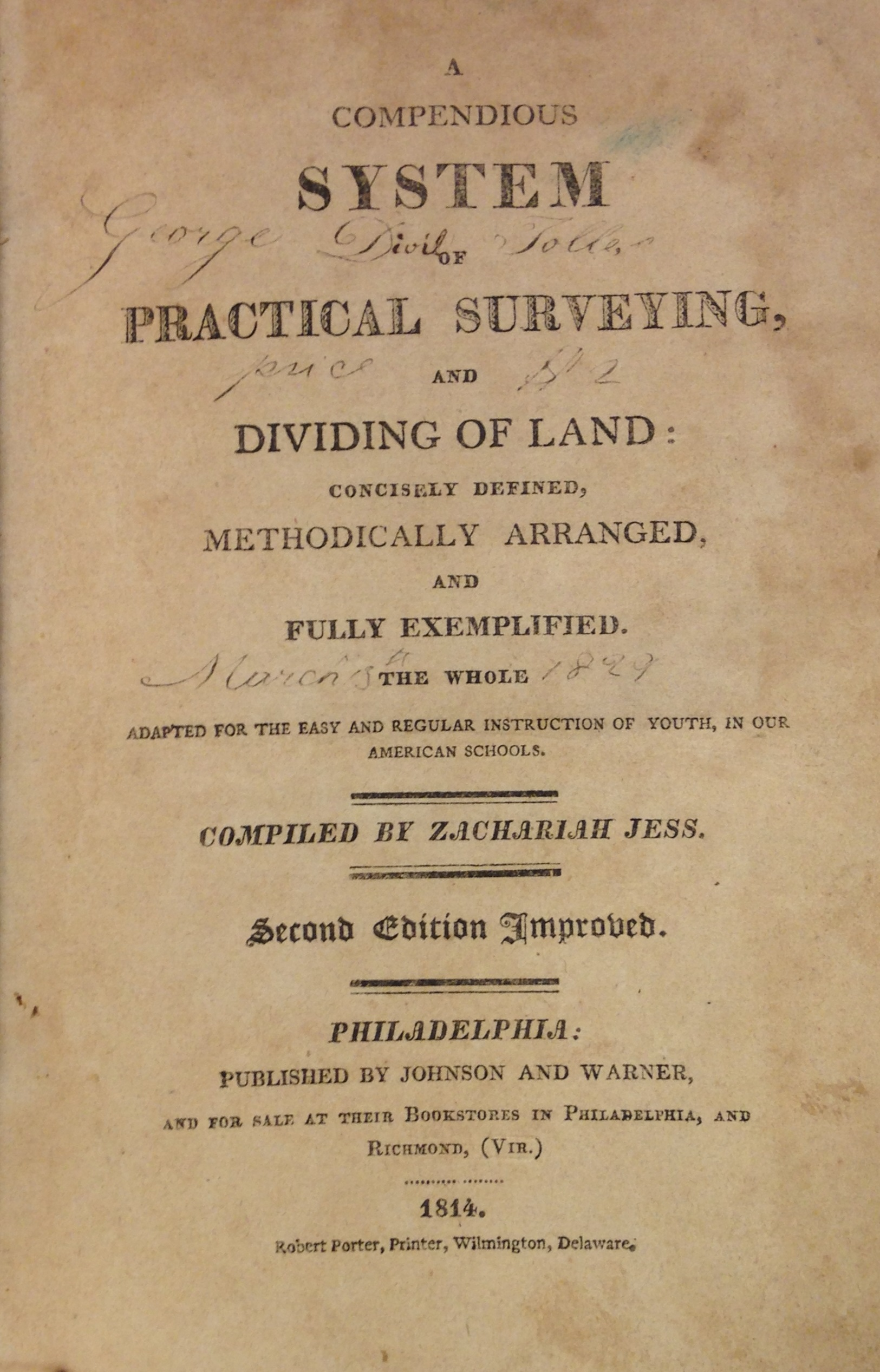 Title page, with 1829 purchase inscription, of Zachariah Jess's Compendious System of Practical Surveying. Philadelphia, 1814.  (TA544 .J59)