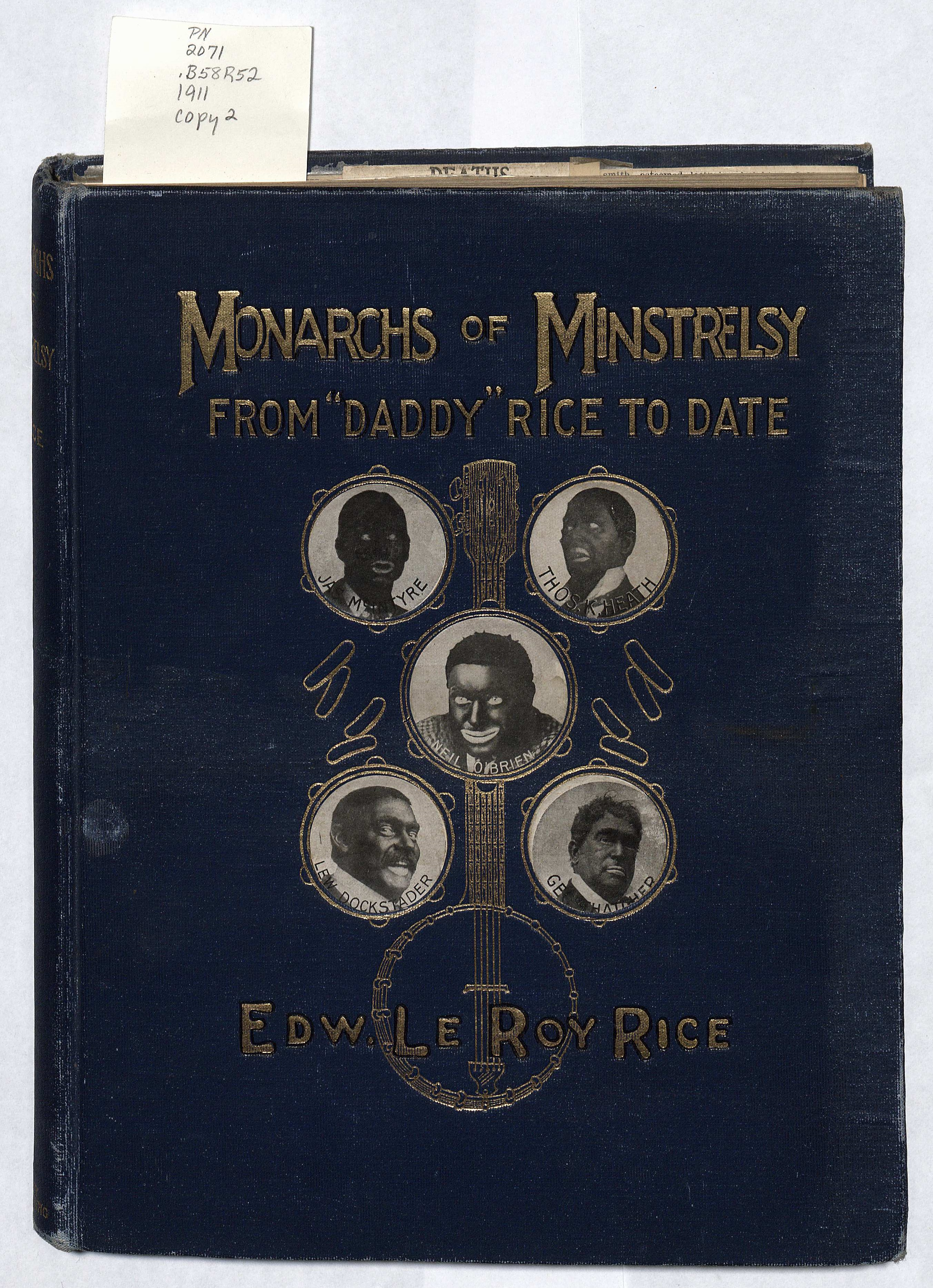 The cover of one of the two heavily annotated copies of Monarchs of Minstrelsy in Special Collections. (Image by Molly Schwartzburg.)