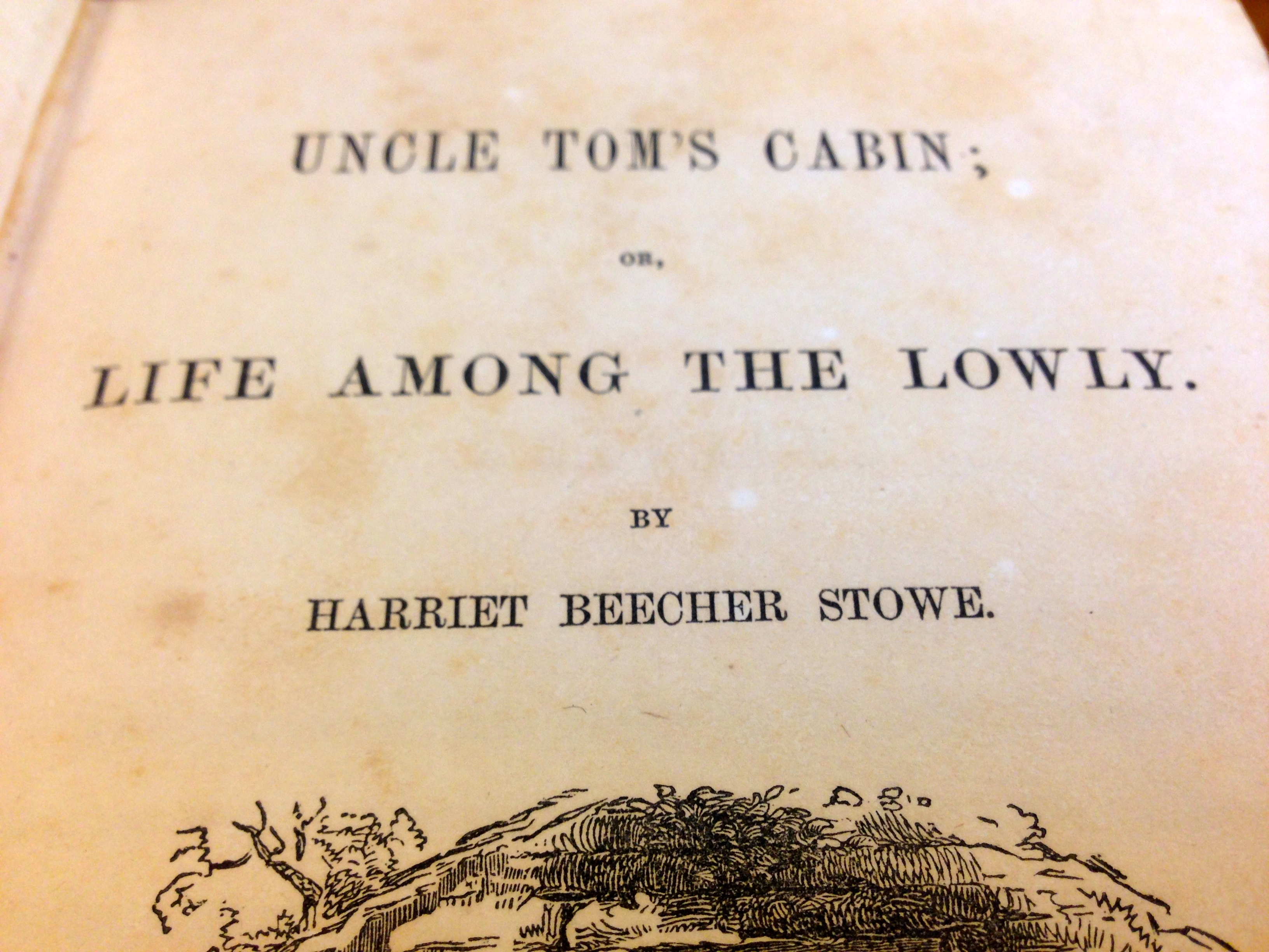Title page detail of Uncle Tom's Cabin. ( PS2954 .U5 1852b v.1-2. Clifton Waller Barrett Library of American Literature. Photograph by Emily Caldwell)