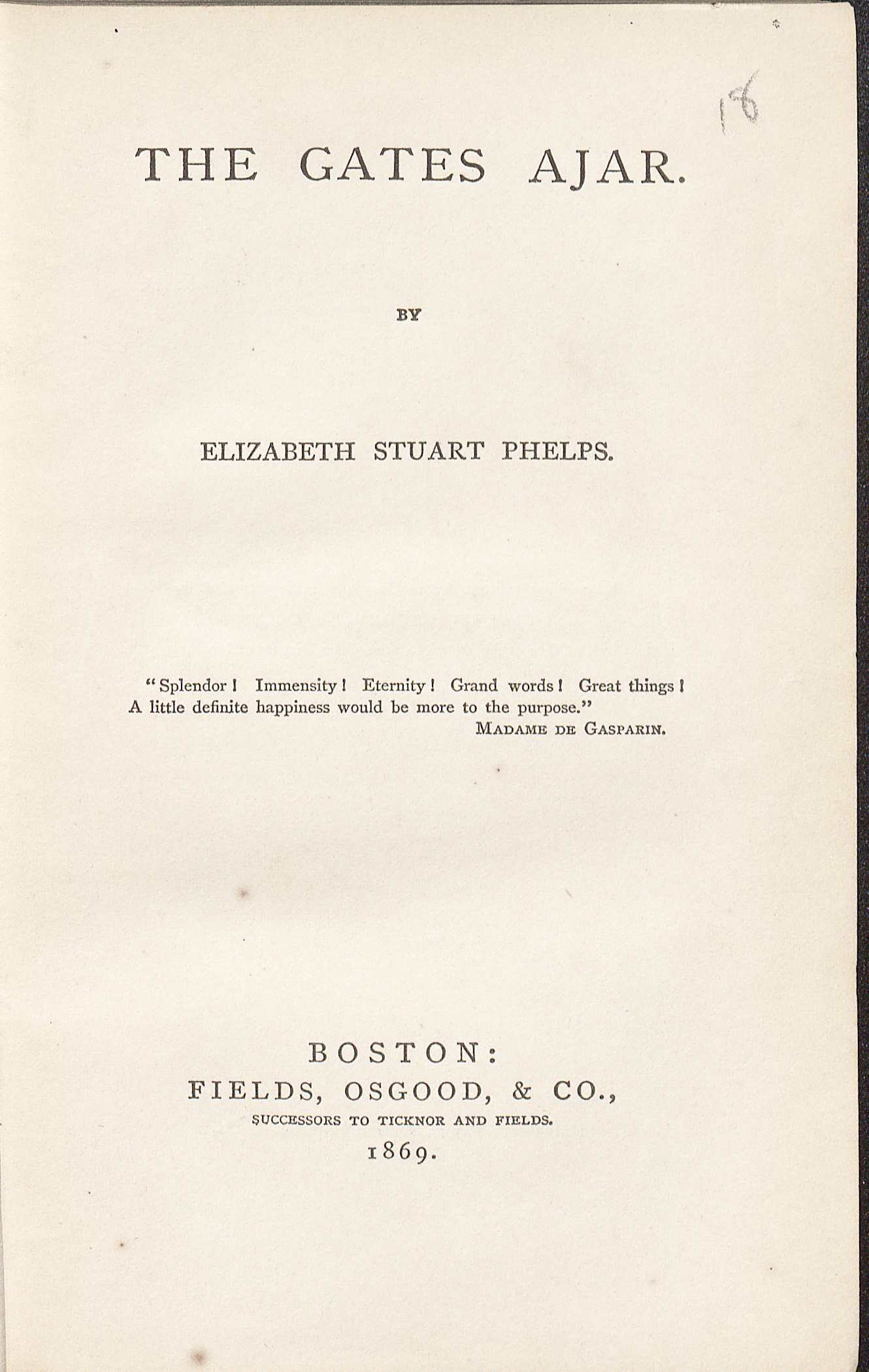Title page of the first printing of The Gates Ajar by Elizabeth Stuart Phelps Ward. (PS3142 .G3 1869. Image by Petrina Jackson)