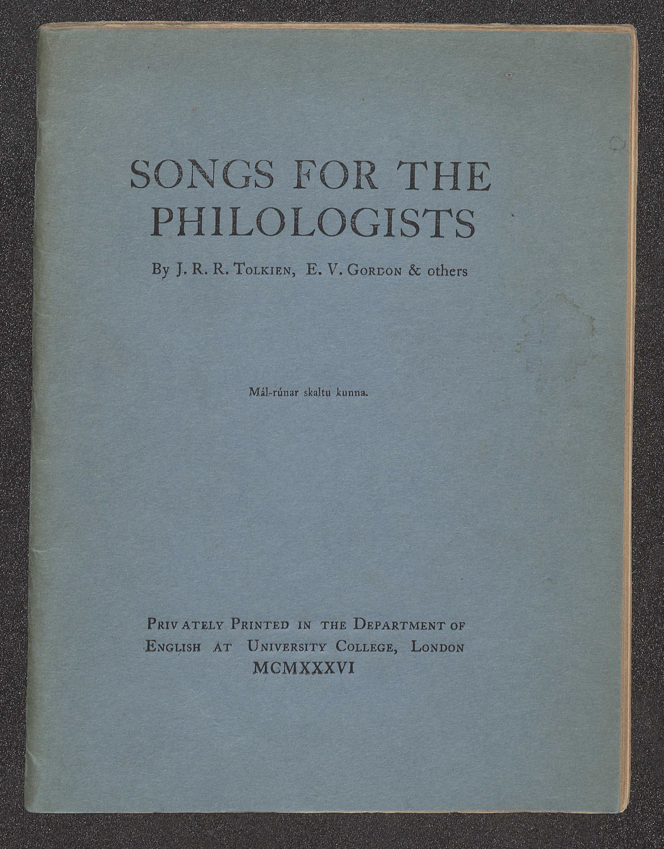 The front cover of Songs for the Philologists, which lists Tolkien first among the volume's authors.  PR6039.O32 S65 1936, Gift of Joan Kellogg, 2013.