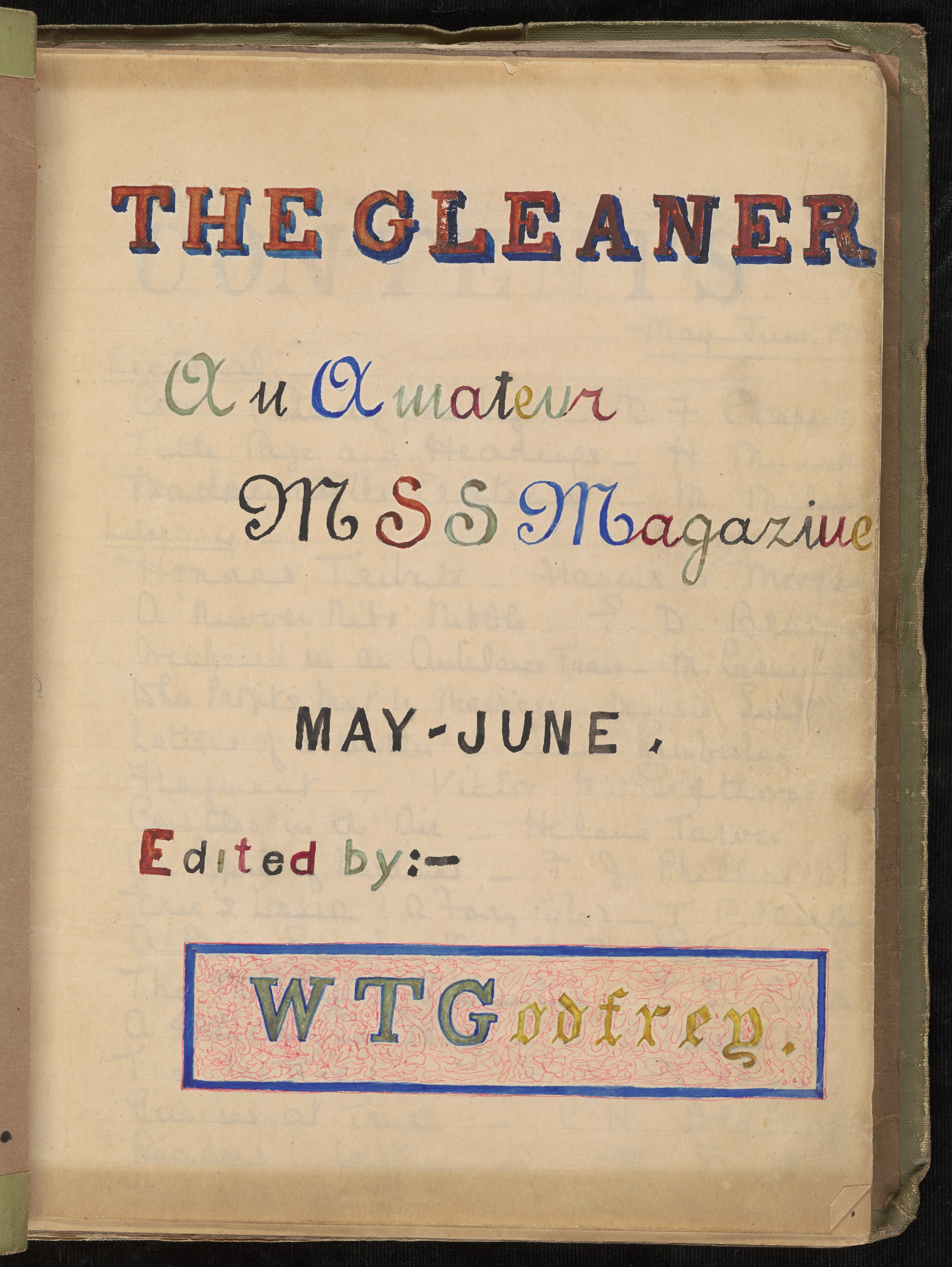 The title page for this issue from May/June 1918 features colorful calligraphy, contributed in lieu of an artistic submission. Members who failed to contribute at all to an issue were fined. (Not yet cataloged. Library Associates Endowment Fund.)