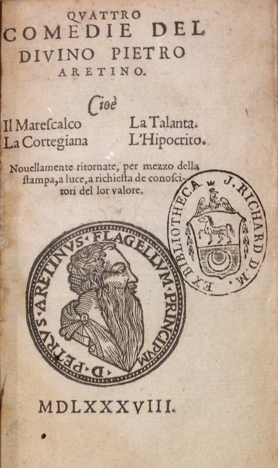 The truth is in the type: this imprintless 1588 edition of Petro Aretino's Quattro comedie was printed, not in Italy, but in London by the Elizabethan printer John Wolfe.     (PQ 4563 .A4 1588)