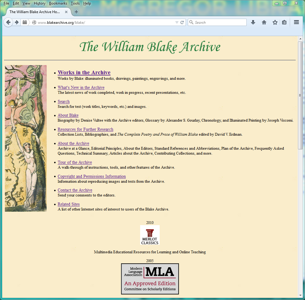 Home page of the William Blake Archive (www.blakearchive.org), a comprehensive online resource for Blake studies. A pioneering effort in the digital humanities, the website was launched in 1996. U.Va.'s Institute for Advanced Technology in the Humanities (IATH) has provided substantial technical assistance for the site since 1993.