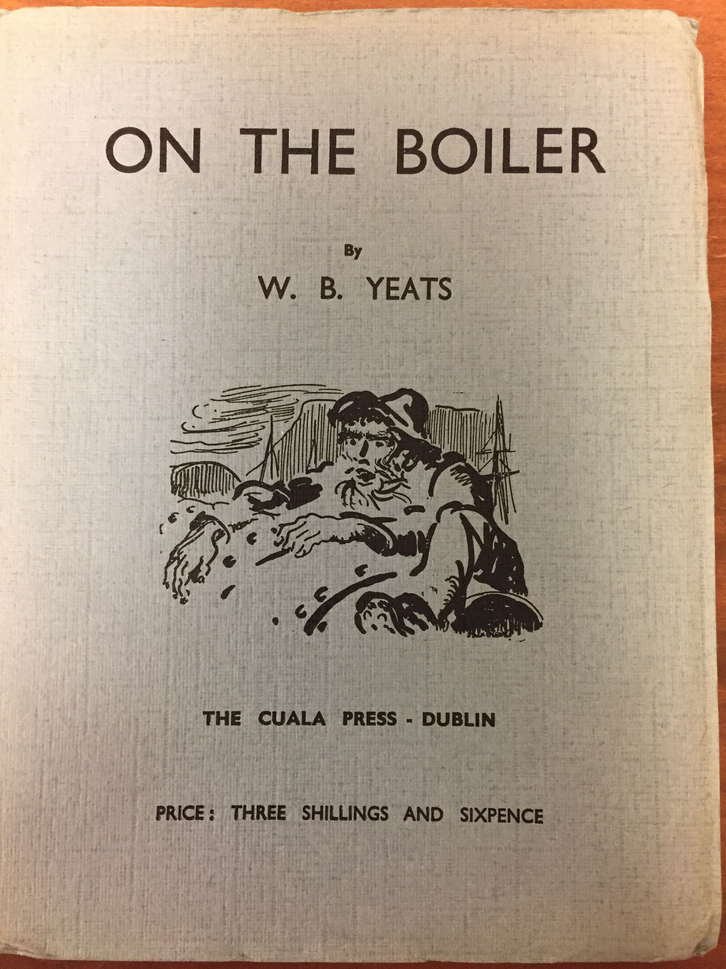 Front cover of W. B. Yeats, On the Boiler (Dublin: Cuala Press, 1939) (PR5904 .O6 1939)