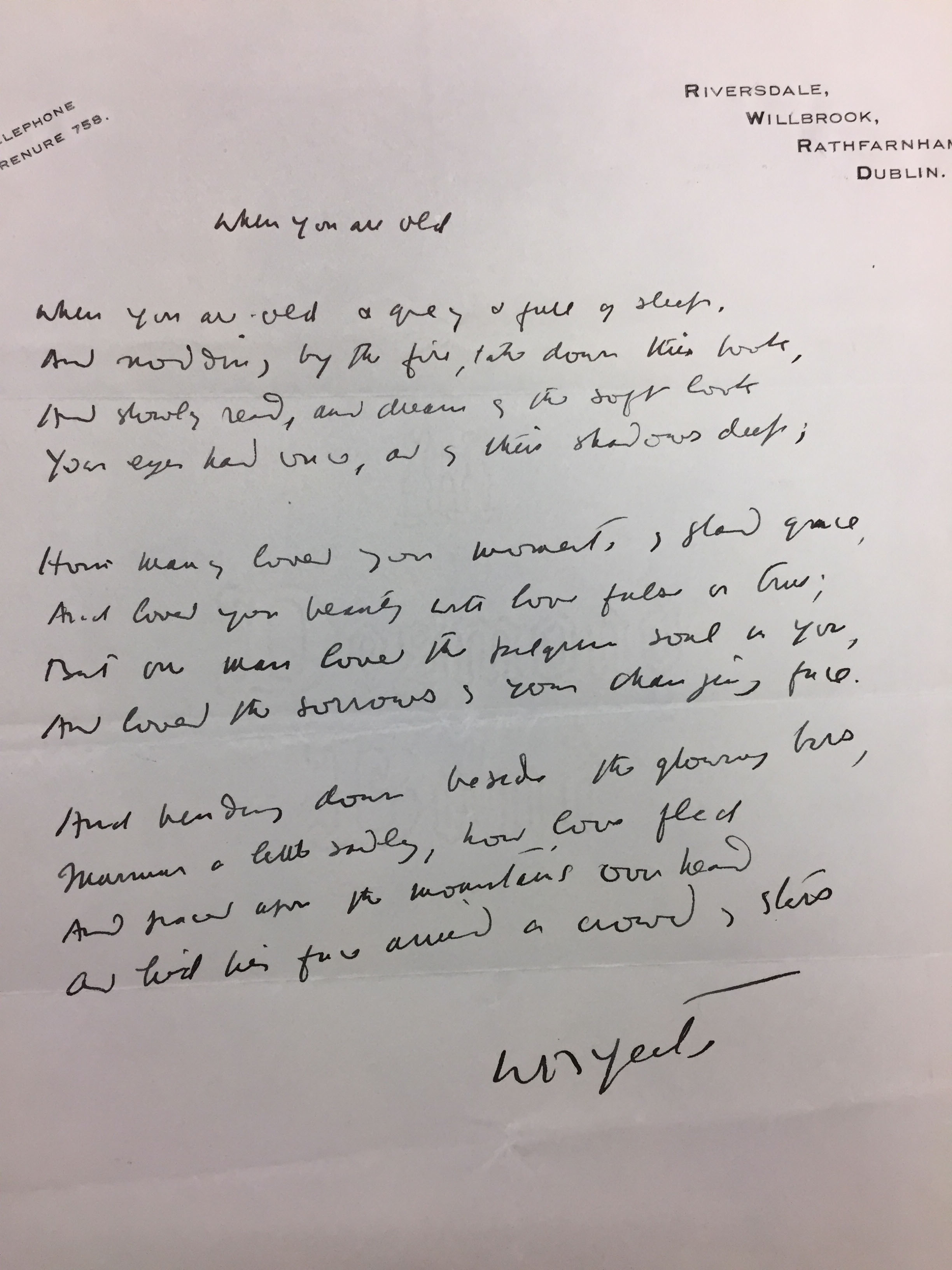 "A manuscript of the poem ""When You Are Old,"" written and signed by William Butler Yeats sometime during the 1930s, per the printed address. (MSS 4243)"